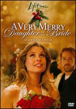 A Very Merry Daughter of the Bride - Leslie Hope