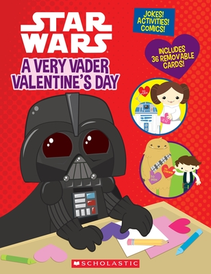 A Very Vader Valentine's Day - King, Trey