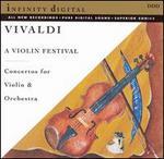 A Violin Festival: Concertos by Vivaldi for Violin & Orchestra