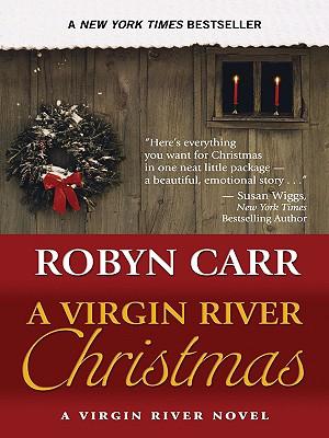 A Virgin River Christmas - Carr, Robyn