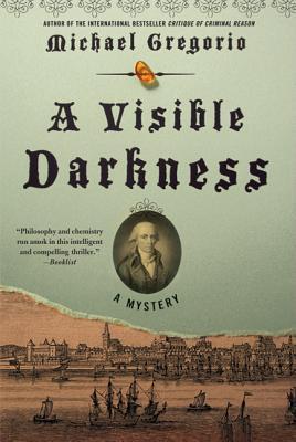 A Visible Darkness - Gregorio, Michael