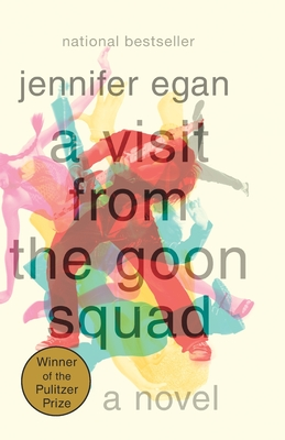 A Visit from the Goon Squad - Egan, Jennifer