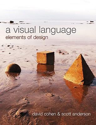 A Visual Language: Elements of Design - Cohen, David