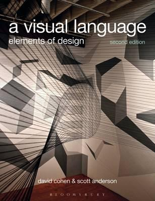 A Visual Language: Elements of Design - Cohen, David, and Anderson, Scott