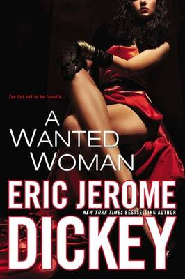 A Wanted Woman - Dickey, Eric Jerome