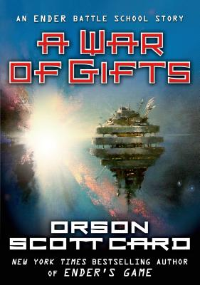 A War of Gifts - Card, Orson Scott