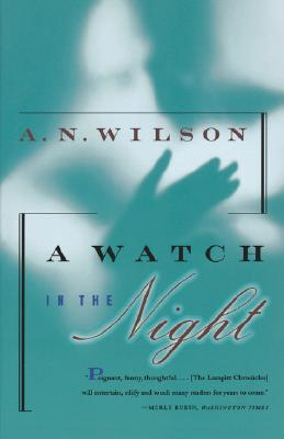 A Watch in the Night - Wilson, A N