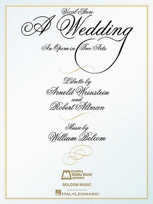 A Wedding: An Opera in Two Acts Vocal Score - Bolcom, William (Composer)