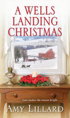A Wells Landing Christmas - Lillard, Amy