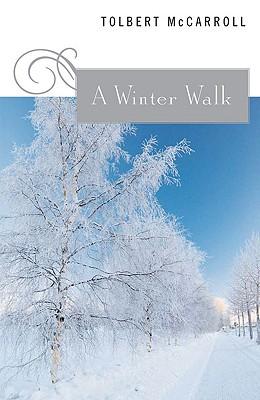 A Winter Walk - McCarroll, Tolbert