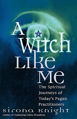 A Witch Like Me - Knight, Sirona