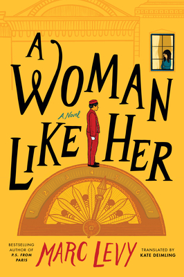 A Woman Like Her - Levy, Marc, and Deimling, Kate (Translated by)