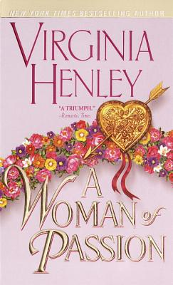 A Woman of Passion - Henley, Virginia