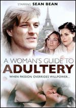 A Woman's Guide to Adultery - David Hayman