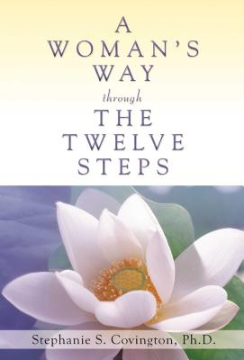 A Woman's Way Through the Twelve Steps -