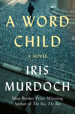 A Word Child - Murdoch, Iris