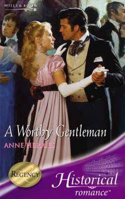 A Worthy Gentleman - Herries, Anne