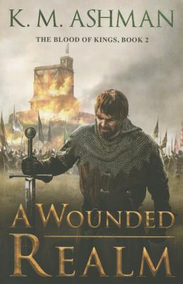 A Wounded Realm - Ashman, K M