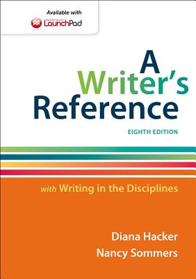 A Writer's Reference: With Writing in the Disciplines - Hacker, Diana