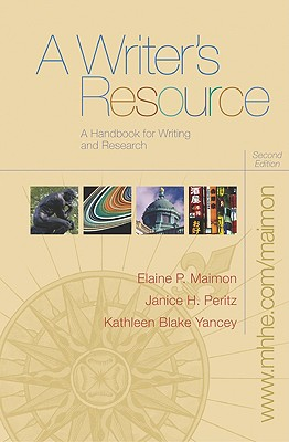 A Writer's Resource (Spiral) with Student Access to Catalyst 2.0 - Maimon, Elaine P, and Peritz, Janice, and Yancey, Kathleen