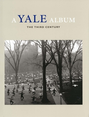A Yale Album: The Third Century - Benson, Richard