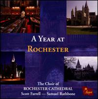 A Year at Rochester - Clifford Lister (tenor); David Hansford (bass); George Harrington (vocals); Jacob Williams (vocals); James Wilkinson (bass);...