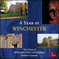 A Year at Winchester - Angus Robinson (soprano); Philip Normand (soprano); Philip Normand; Richard Childress; Richard McVeigh (synthesizer);...