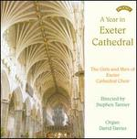 A Year in Exeter Cathedral - David Davies (organ); Exeter Cathedral Choir (choir, chorus); Stephen Tanner (conductor)