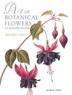 A-Z of Botanical Flowers - Lakin, Michael