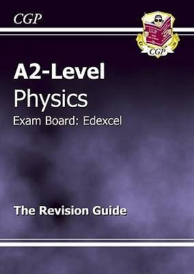 A2-Level Physics Edexcel Complete Revision & Practice - Parsons, Richard (Editor)