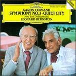 Aaron Copland: Symphony No. 3; Quiet City