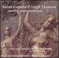 Aaron Copland & Virgil Thomson: Sacred & Secular Choral Music - David Chalmers (piano); David Ortolani (percussion); Gloriae Dei Brass Ensemble; James E. Jordan, Jr. (piano);...