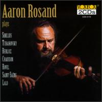 Aaron Rosand Plays... - Aaron Rosand (violin); SWR Baden-Baden and Freiburg Symphony Orchestra