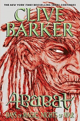 Abarat: Days of Magic, Nights of War - Barker, Clive