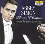 Abbey Simon Plays Chopin's Etudes and Waltzes (Complete)