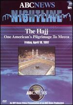 ABC News Nightline: The Hajj - One American's Pilgrimage to Mecca