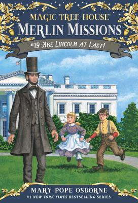Abe Lincoln at Last! - Osborne, Mary Pope
