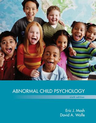 Abnormal Child Psychology - Wolfe, David, and Mash, Eric J.