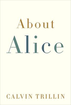About Alice - Trillin, Calvin