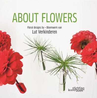 About Flowers - Verkinderen, Lut