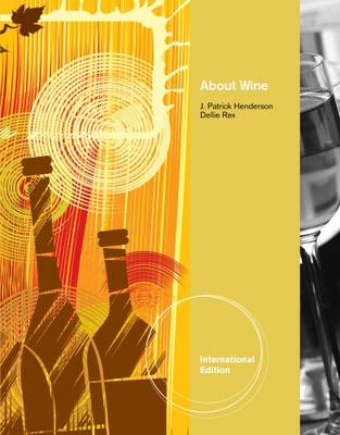 About Wine - Henderson, J., and Rex, Dellie