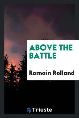 Above the Battle - Rolland, Romain
