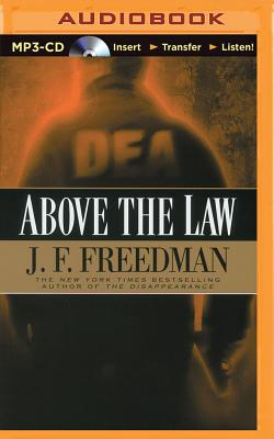 Above the Law - Freedman, J F, and Hill, Dick (Read by)