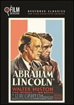 Abraham Lincoln [The Film Detective Restored Version]