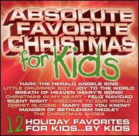 Absolute Favorite Christmas for Kids - Various Artists