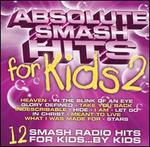 Absolute Smash Hits for Kids, Vol. 2