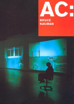 AC: Bruce Nauman: Mapping the Studio I (Fat Chance John Cage) - Litz, Christine (Text by), and Konig, Kaspar (Text by), and Konig, Kasper (Text by), and K&#xf6 Nig, Kasper (Text by)