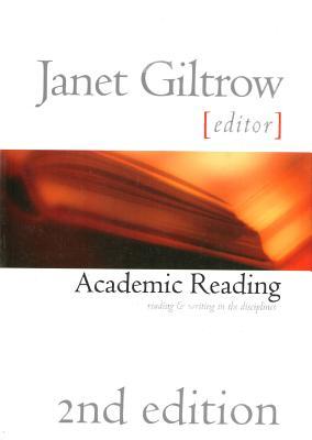 Academic Reading 2e Pb - Janet Giltrow