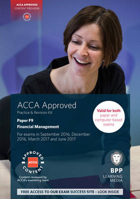 ACCA F9 Financial Management: Practice and Revision Kit - BPP Learning Media