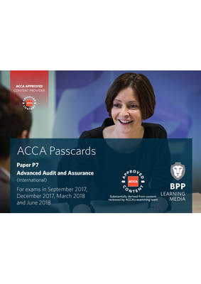 Acca P7 Advanced Audit and Assurance (International): Passcards - BPP Learning Media